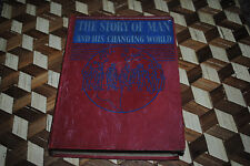 The Story of Man and His Changing World Vintage 1938 Evolution Book Edith Heal