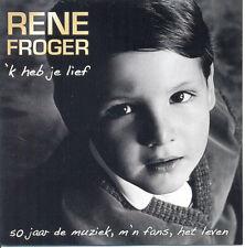 Rene Froger CD Set 'k heb je lief incl: Voor haar 2010