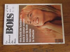 $$$ Revue Journal du Bois N°2/91 ForetBois de lumiereSaunasLutherie