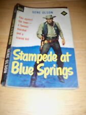 STAMPEDE AT BLUE SPRINGS BY GENE OLSON (PAPERBACK 1958) DELL