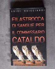 Filastrocca di sangue per il commissario Cataldo, Luigi Guicciardi, Piemme 2000.