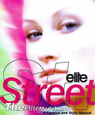 """""""VERY GOOD"""" Elite Street: The Elite Model Look - A Fashion and Style Manual, Deb"""