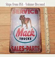 MACK Trucks Sign Mack Sign Mack Trucks Service Sign Metal Mack Sign Garage Tin