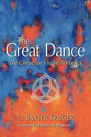 (Very Good)-The Great Dance (Paperback)-Kruger, C. Baxter-096454654X