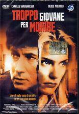 TROPPO GIOVANE PER MORIRE - DVD (NUOVO SIGILLATO)
