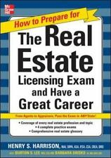 How To Prepare For And Pass The Real Estate Licensing Exam: And Have A Great ...