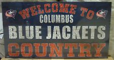 "COLUMBUS BLUE JACKETS WELCOME TO BLUE JACKETS COUNTRY WOOD SIGN 13""X24'' NEW"