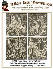 1914 Filet Lace Chart Pack Vintage Fairy Tales #1