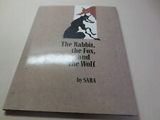 The Rabbit, the Fox, and the Wolf by Sara 1st edition Orchard Books hardcover