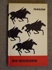 """""""Die Neunzehn"""" von Alexander Fadejew (2)"""