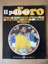 Il Pallone d'Oro Fascicolo 1969 - AUSTRIA BELGIO BRASILE PELE' [GS43]