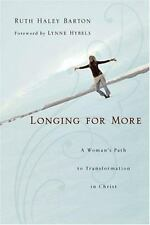 Longing for More: A Woman's Path to Transformation in Christ Paperback Book