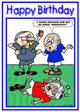 FOOTBALLER REFEREE RED CARD FUNNY JOKE CARTOON BIRTHDAY CARD FREE POST 1ST CLASS