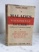 Roger Malher Malati Voi Puoi Guarigione! Libreria Secretan Parigi 1951