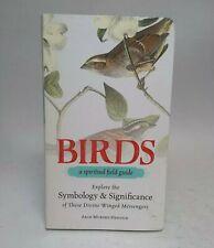 Birds: A Spiritual Field Guide by Arin Murphy-Hiscock Paperback Book
