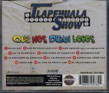 Que Nos Digan Locos by Tlapehuala Show (CD, Aug-2006, Fonovisa)