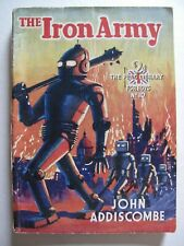 John Addiscombe – THE IRON ARMY (1935) – World Catastrophe