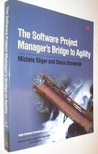THE SOFTWARW PROJECT MANAGER´S BRIDGE TO AGILITY - MICHELE SLIGER - EN INGLES *