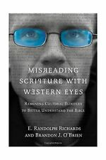 Misreading Scripture with Western Eyes: Removing Cultural Blind... Free Shipping