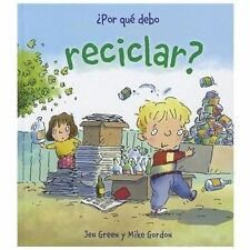 Por Que Debo Reciclar? / Why Should I Recycle? (por Que Debo / Why Should I) ...