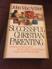 John MacArthur Successful Christian Parenting