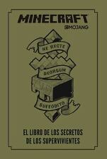 Minecraft. El libro de los secretos de los supervivientes / Minecraft: The Su...