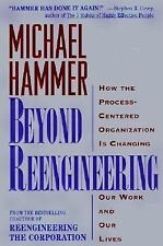 BEYOND REENGINEERING Michael Hammer  How 21 Century Corporation Will Change Work