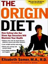 BN THE ORIGIN DIET Elizabeth Somer M.A., R.D.