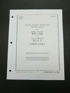 1944 Boeing AAF PT-13D USN N2S-5 Stearman Pilot Aircraft Flight Operating Manual