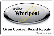 Repair Service for Whirlpool Oven Control Board 8301917
