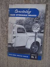 1952 Servicing Ford Truck Hydraulic Brakes Manual Ford Service Forum Auto  R