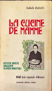 LA CUCINE DE MAMME - RAFFAELE FRATICELLI - SOLFANELLI 1978
