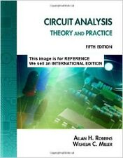 Circuit Analysis: Theory and Practice by Allan H Robbins(Int' Ed Paperback)5 Ed