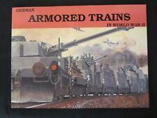 German Armored Trains Vol.I - b/w photographs, line drawings , 52 pp
