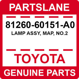 81260-60151-A0 Toyota OEM Genuine LAMP ASSY, MAP, NO.2