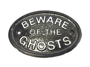 SILVER BEWARE OF THE GHOSTS - HOUSE DOOR PLAQUE WALL SIGN GARDEN - BLACK - NEW
