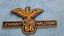 idée cadeau  - Johnny Halliday Tour 66 - Ecusson Neuf