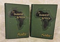 In Darkest Africa By Henry M Stanley 1890 2 Vols 1st American Edition
