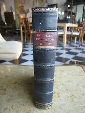 Antique The New Popular Educator A Complete Encyclopedia of Education Vol 3 & 4