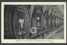 Ca 1924* PPC ASTI CA ITALIAN SWISS COLONY WINE STORAGE CASKS & VAULTS SEE INFO