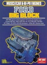 Ford 390 428 Cobra Jet FE 385 429 Boss 427 Wedge 352 429 460 405 HP BIG BLOCK