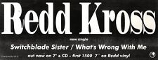 5/6/93PGN36 RED KROSS : SWITCHBLADE SISTER/WHAT'S WRONG WITH ME ADVERT 4X11""