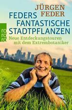 Feders fantastische Stadtpflanzen Jürgen Feder 2016, Taschenbuch ++Ungelesen++