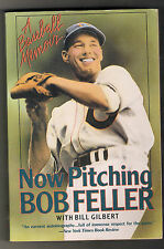 Now Pitching Bob Feller Autographed Book
