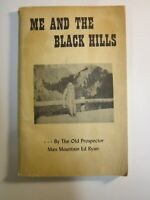 Me and the Black Hills  Old Prospector Ed Ryan   1951   Digging for Gold