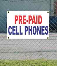 2x3 PRE-PAID CELL PHONES Red White & Blue Banner Sign NEW Discount Size & Price