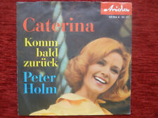 Peter Holm - Caterina   Single 1961 near  Mint  TOP RARE !!