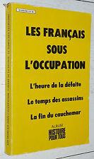 ALBUM HISTOIRE POUR TOUS 1980 OCCUPATION FRANCE ARMISTICE COLLABORATION MILICE