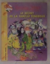 Geronimo Stilton Le secret de la famille tenebrax