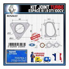 Joints Turbo 1.9 dTi 100 Cv Renault Espace 7700111747 Garrett GT1544 703753-1